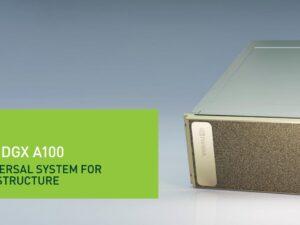 מכונת למידה NVIDIA DGX A100 640 DUAL AMD ROME 7742=128CORE 640GB GPU 8X A100 80GB 2TB RAM 2X1.92 SSD + 4×3.84 SSD 3yr Warranty